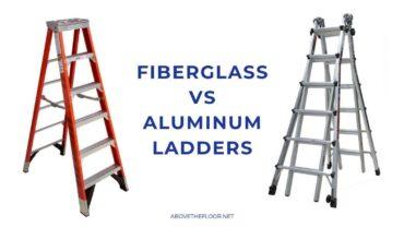 Fiberglass Ladder Vs. Aluminum Ladder: Which One is Better?